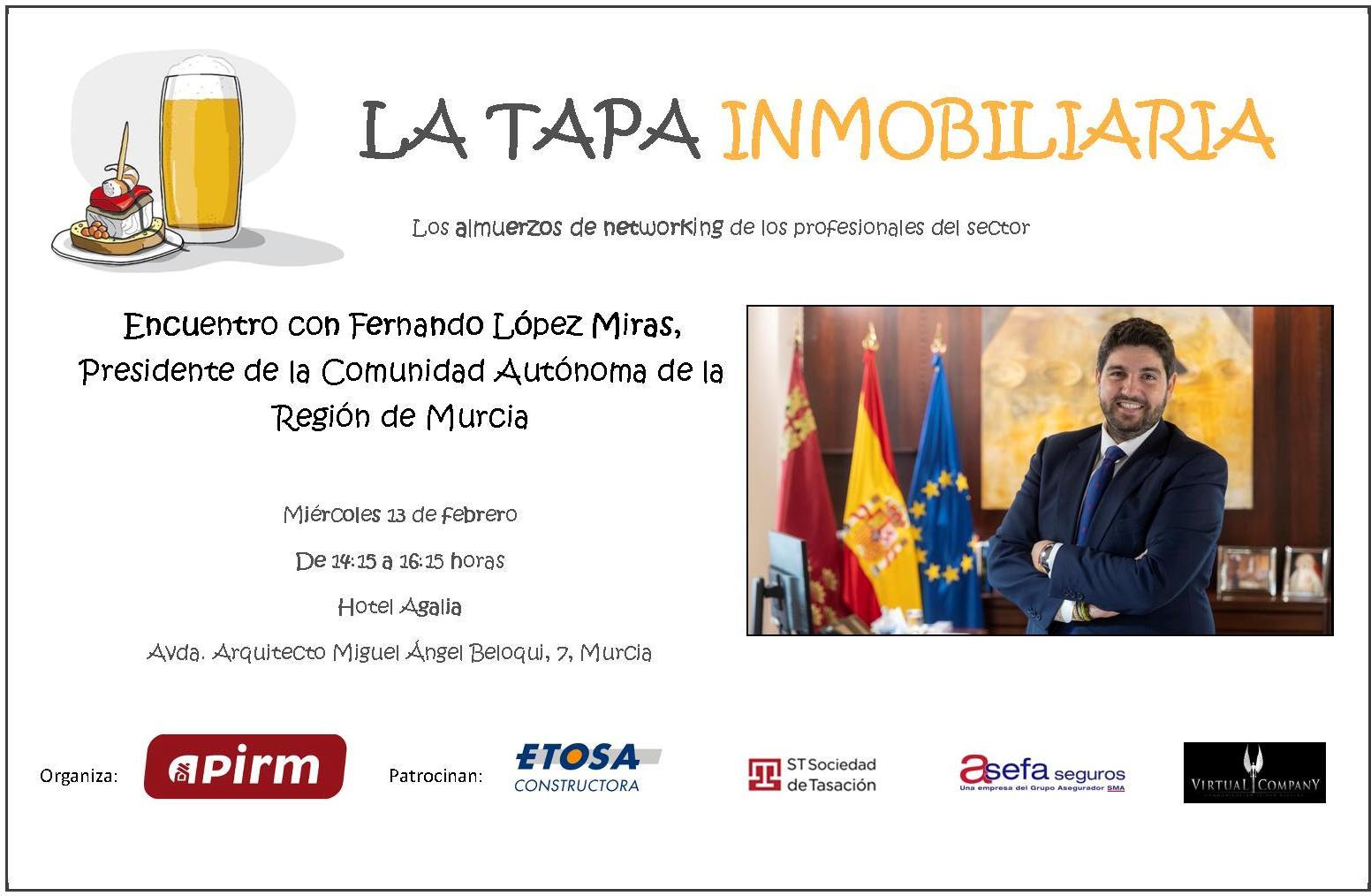 Encuentro de la TAPA INMOBILIARIA con FERNANDO LÓPEZ MIRAS, Presidente regional