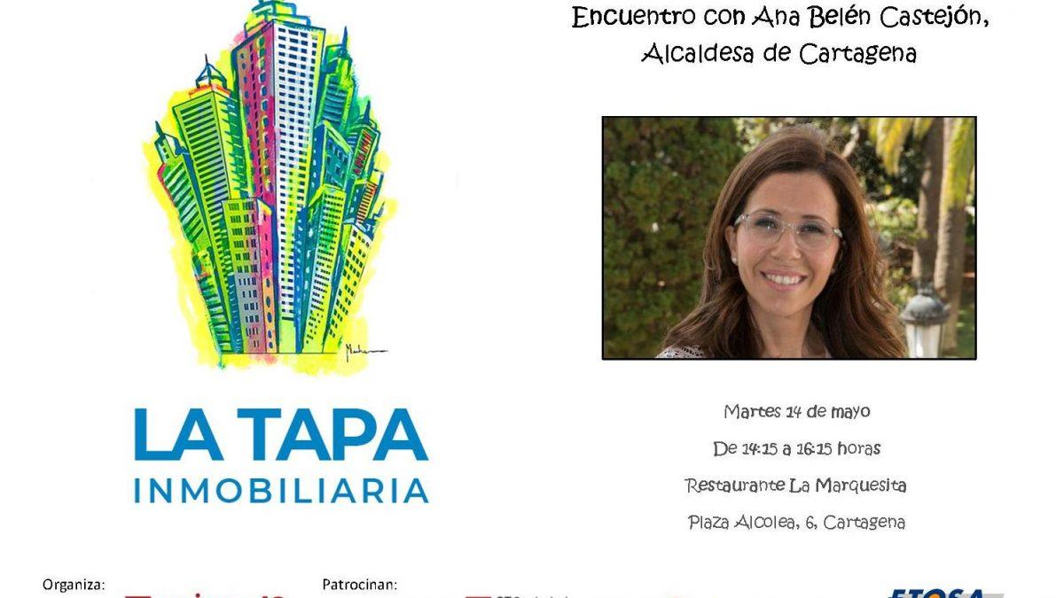 Encuentro de la TAPA INMOBILIARIA con ANA BELÉN CASTEJÓN, Alcaldesa de Cartagena