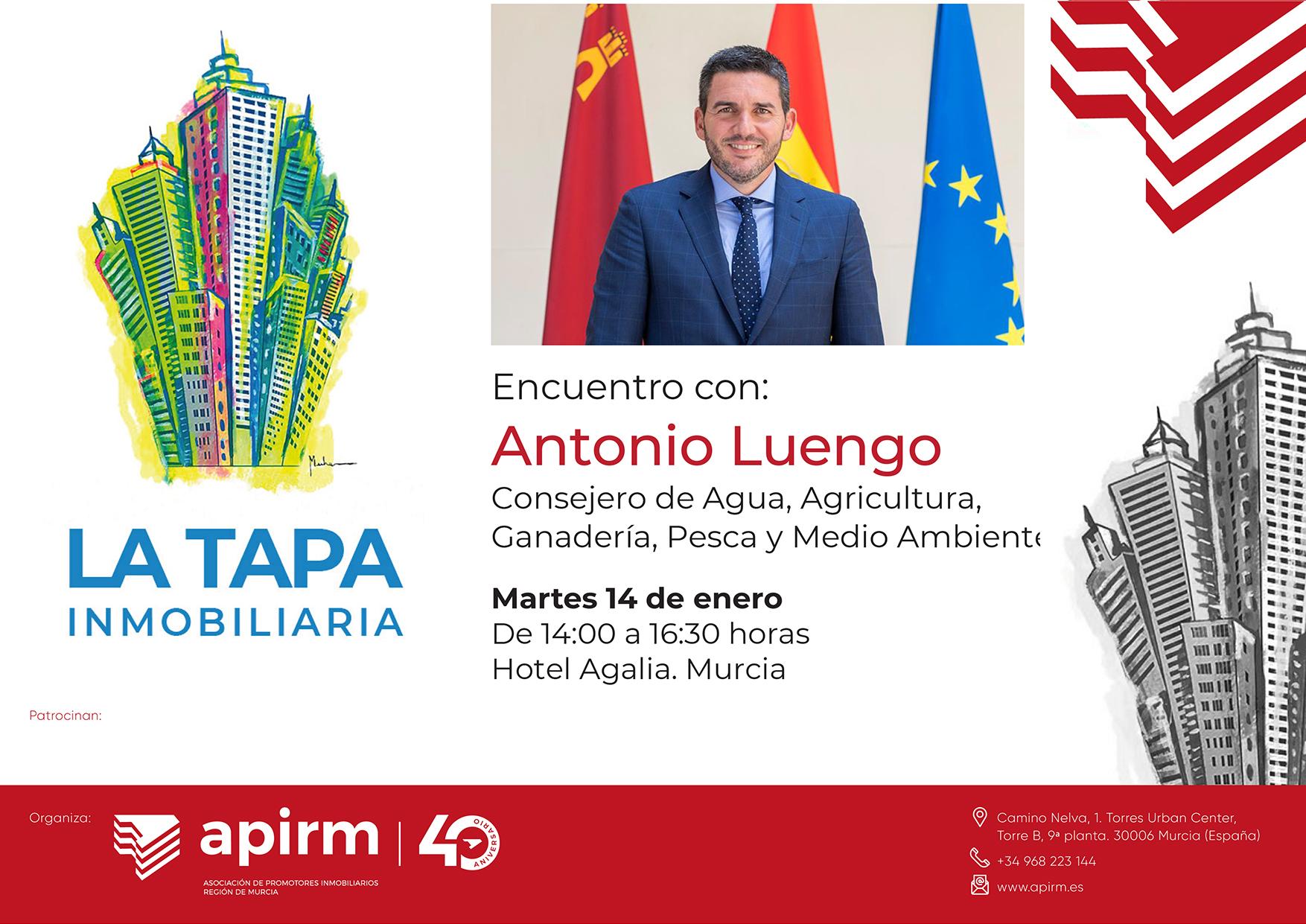 Encuentro de la TAPA INMOBILIARIA con ANTONIO LUENGO, Consejero de Agua, Agricultura, Ganadería, Pesca y Medio Ambiente de la Comunidad Autónoma