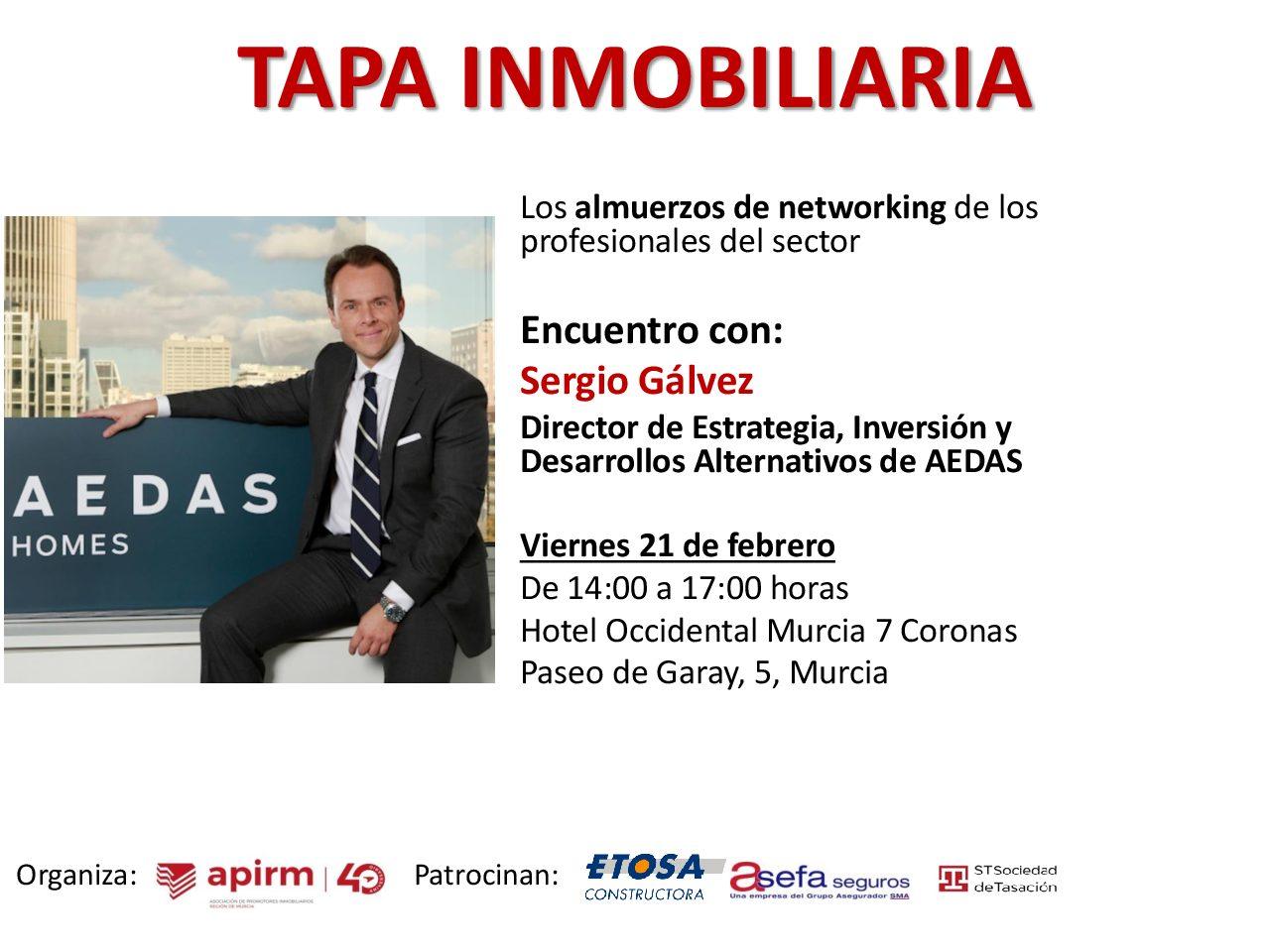 Encuentro de la TAPA INMOBILIARIA con SERGIO GÁLVEZ, Director de Estrategia, Inversión y Desarrollos Alternativos de AEDAS
